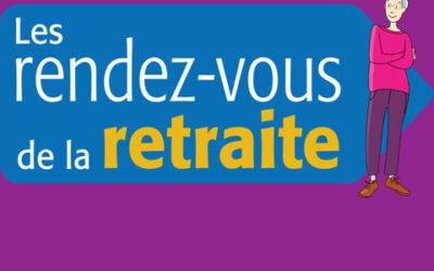 6E EDITION DES RENDEZ-VOUS DE LA RETRAITE